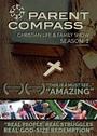 Parent Compass: Christian Life & Family Show - Season 1 - DVD