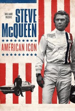 Steve McQueen: American Icon - Theatrical Release