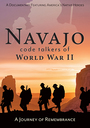 Navajo Code Talkers of World War II - VOD