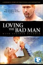 Loving The Bad Man - VOD