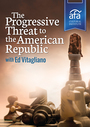 The Progressive Threat to the American Republic