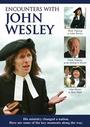Encounters with John Wesley