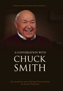 A Conversation with Chuck Smith - VOD