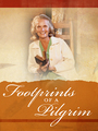 Footprints of a Pilgrim: Ruth Bell Graham