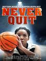 Never Quit - VOD