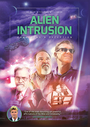 Alien Intrusion - Unmasking a Deception - VOD