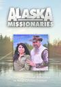 Alaska Missionaries - VOD