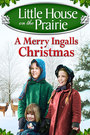 Little House on the Prairie: A Merry Ingalls Christmas - VOD