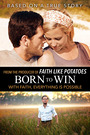 Born to Win (Unrated)