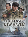 The Defense of New Haven - VOD