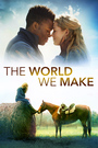 The World We Make - VOD