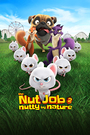 Nut Job 2 The: Nutty by Nature