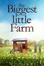 The Biggest Little Farm - VOD