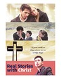 Real Stories With Christ Series - VOD