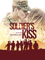 Soldiers Kiss: A PTSD Documentary
