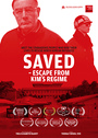 Saved - Escape from Kims regime