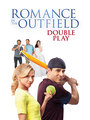 Romance In The Outfield: Double Play - VOD