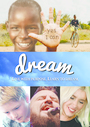 Dream: Live with Purpose Learn to Dream