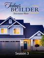 Todays Builder: Season 03