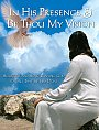 In His Presence & Be Thou My Vision - DVD