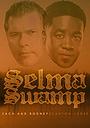 Selma Swamp