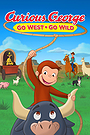 Curious George: Go West Go Wild
