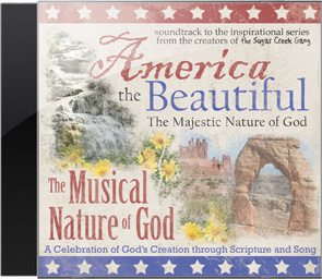 America The Beautiful: The Musical Nature of God - Soundtrack