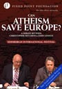 Can Atheism Save Europe? - DVD