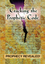 Cracking the Prophetic Code - DVD