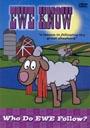 Ewe Know: Who Do Ewe Trust? - DVD