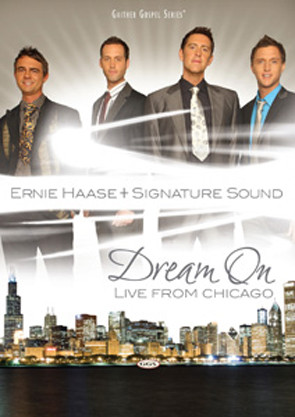 Ernie Haase & Signature Sound: Dream On - Live From Chicago