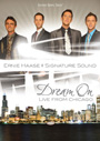 Ernie Haase & Signature Sound: Dream On - Live From Chicago - DVD