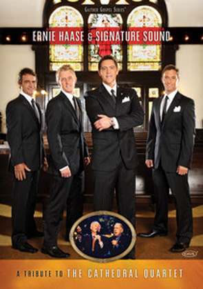 Ernie Haase & Signature Sound: A Tribute to the Cathedral Quartet