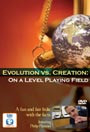 Evolution vs Creation: On a Level Playing Field - DVD