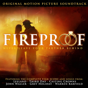 Fireproof Original Motion Picture Soundtrack