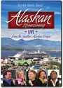 Bill & Gloria Gaither & Their Homecoming Friends: Alaskan Homecoming - DVD
