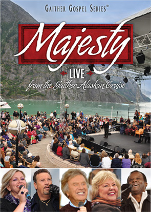 Bill & Gloria Gaither & Their Homecoming Friends: Majesty
