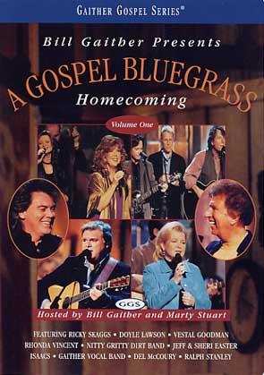 Gaither & Homecoming Friends: Gospel Bluegrass Homecoming Vol. 1