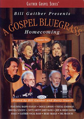 Gaither & Homecoming Friends: Gospel Bluegrass Homecoming Vol. 2