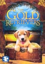 The Gold Retrievers - DVD