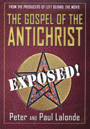 The Gospel Of The Antichrist: EXPOSED - DVD