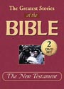 Greatest Stories of the Bible: New Testament - DVD