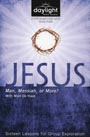 Jesus: Man Messiah or More? Study Guide - Book