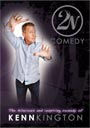 Kenn Kington 2N Comedy - DVD