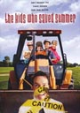 The Kids Who Saved Summer - DVD