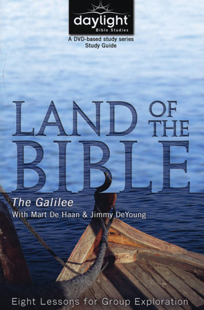 Land of the Bible: Galilee Study Guide