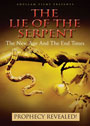 The Lie Of The Serpent: The New Age & The End Times - DVD