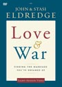 Love and War: Finding the Marriage Youve Dreamed Of - DVD