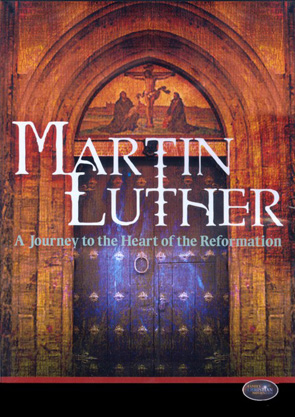 Martin Luther: A Journey to the Heart of Reformation
