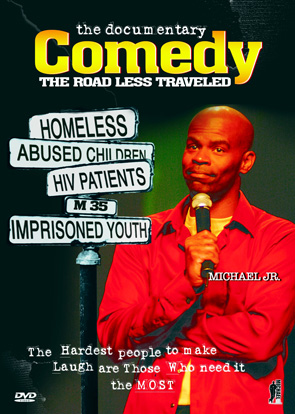 Michael Jr. Comedy: The Road Less Traveled